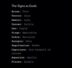 #HOROSCOPE SIGNS AS GODS