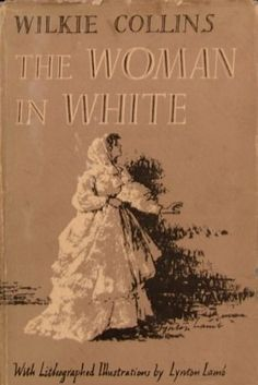 The Woman in White by Wilkie Collins | 34 Classic Books That Won't Bore You Shitless
