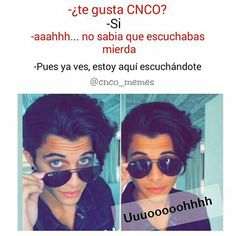 Read Memes from the story Imágenes Y Memes de CNCO by Baekhyxxl (. Memes Cnco, Best Memes, Funny Memes, First Grade Homework, A Gomez, Karma Funny, Hot Boys, Boy Bands, Funny Pictures