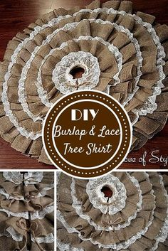 DIY No-Sew Burlap and Lace Christmas Tree Skirt