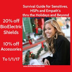 Slow Holidays: A Survival Guide for Sensitives, HSPs and Empath's https://www.bioelectricshield.com/blog/slow-holidays-a-survival-guide-for-sensitives-hsps-and-empaths/?Source=pin