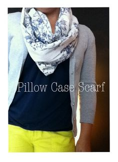 The Fantesstic Life: The Pillow Case Scarf : The Fantesstic Life: The Pillow Ca. : The Fantesstic Life: The Pillow Case Scarf : The Fantesstic Life: The Pillow Case Scarf Diy Clothing, Sewing Clothes, Sewing Crafts, Sewing Projects, Diy Crafts, Diy Projects, Infinity Scarf Tutorial, Diy Scarf, Sewing Accessories