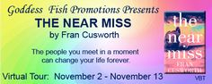 The Near Miss Book Tour @FranCusworth @GoddessFish - http://roomwithbooks.com/the-near-miss-book-tour/