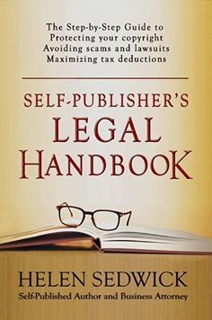 Self-Publisher's Legal Handbook is the first step-by-step guide to the legal issues of self-publishing. Attorney and self-published author Helen Sedwick uses 30 years of legal experience to show writers how to stay out of court and at their desks.
