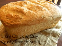 Quick & Easy Crusty French Bread - MUST TRY!!