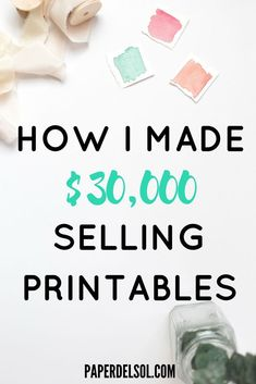 How To Make Money Selling Printables – Paper del Sol - Make Money Ideas Make Money Blogging, Way To Make Money, Make And Sell, Make Money Online, Money Fast, Things To Sell Online, What To Sell, Affiliate Marketing, Online Marketing