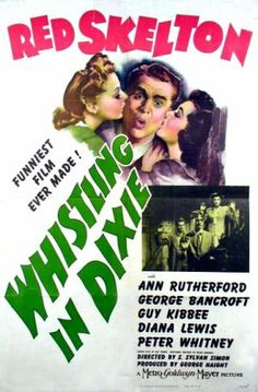 whistling in dixie 1942 - yahoo Image Search Results Classic Movie Posters, Classic Movies, Old Movies, Vintage Movies, Ann Rutherford, George Lee, Red Skelton, American Crime