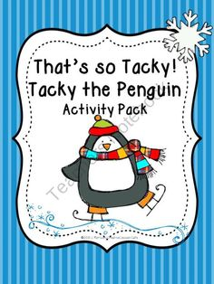 the Penguin {Mini- Unit} Activities, Worksheets, Project and More Tacky the Penguin Story Activities~That's so Tacky!Tacky the Penguin Story Activities~That's so Tacky! Classroom Activities, Book Activities, Classroom Ideas, Winter Activities, Preschool Literacy, Educational Activities, Preschool Ideas, Preschool Crafts, Teaching Time