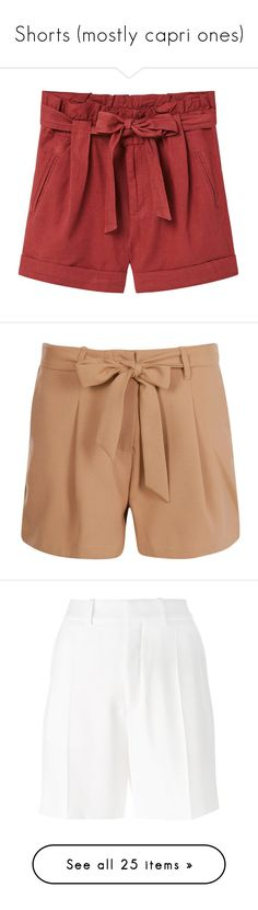 """""""Shorts (mostly capri ones)"""" by cristeen97 ❤ liked on Polyvore featuring Summer, shorts, capri, bottoms, pants, mango shorts, linen cotton shorts, bow shorts, zipper shorts and pleated shorts"""