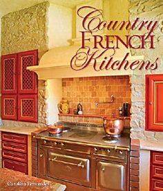 1000 images about french country decorating on pinterest for Red and green kitchen ideas