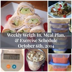 My Weekly Weigh In, Make Ahead Meal Plan, and Exercise Schedule October 6th. Pictures and links to most of the recipes.