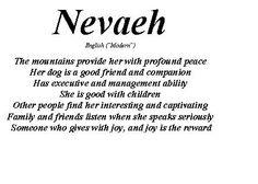 "Nevaeh, female name, means ""heaven"" (spelled backwards), modern English origin"