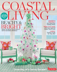 Have You Seen The Dec/Jan Cover Of Coastal Living?? Love That Look