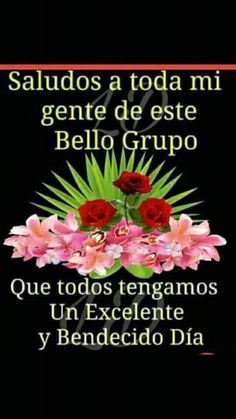 Salutaciones Good Morning In Spanish, Good Morning Funny, Good Morning Quotes, Morning Greetings Quotes, Morning Messages, Motivational Phrases, Inspirational Quotes, Birthday Wishes Messages, Beautiful Love Pictures