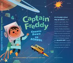 "Since its back to school week. Here's a book I recently illustrated called "" Captain Freddy counts down to school"" written by Elizabeth Shreeve. now..."