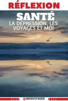 la dépression en voyage Article personnel sur la dépression --- #depression #tristesse #maladie #reflexion