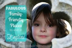 33 FAB FAMILY FRIENDLY PLACES TO VISIT IN ENGLAND.  As part of English Tourism Week (5th  13th March 2016) Ive teamed up with a group of top travel writers to recommend 33 family friendly places to stay or visit in England. If youre planning a visit to