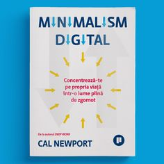 #digitalminimalism #romanianedition #editurapublica Seth Godin, Newport, Minimalism, Lifestyle, Digital, Cover, Socialism, Blankets