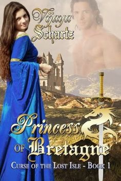 **** out of 5 (really liked it): ARCHIVE REVIEW - Princess of Bretagne (Curse of the Lost Isle #1) by Vijaya Schartz