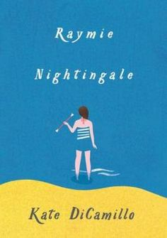 A book guaranteed to bring you joy (DiCamillo's books always do)-Raymie Nightingale by Kate DiCamillo