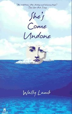 Favorite book ever. Due for another read. She's Come Undone, Wally Lamb