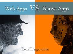 monografia mobile web apps vs native apps by Luiz Oliveira via Slideshare
