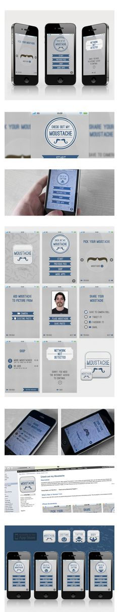 Check Out My...  App Series by Ben Fearnley, via Behance *** I designed a series of Iphone apps for Ready Speak LLC called Check Out My. Within the series were individual Apps such as Check out My Mustache, Check out My Tattoo, Check out My Costume etc...