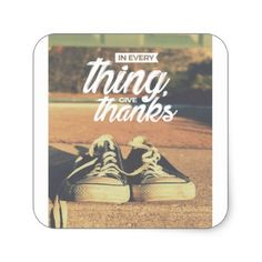 In Everything Give Thanks Square Sticker - thanksgiving day family holiday decor design idea