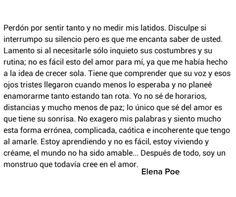 〽️ Perdón por sentir tanto y no medir mis latidos.... Elena Poe