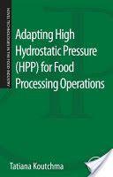 Recomendado en el MÁSTER EN TECNOLOGÍA E INDUSTRIA ALIMENTARIA Adapting High Hydrostatic Pressure (HPP) for Food Processing Operations 2014 . Recurso electrónico + info : http://encore.fama.us.es/iii/encore/record/C__Rb2612637