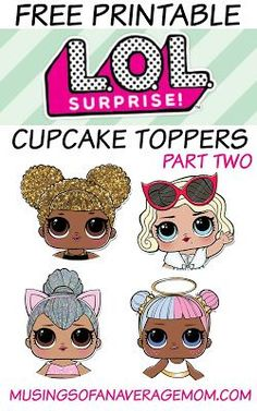 More free printable L.O.L. surprise dolls cupcake toppers