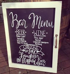 Wedding Chalkboard Signs. Bar menu sign. Cheers to life, laughter and happily ever after