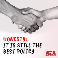 It is one of the meaningful phrase, which means that honesty can let us achieve our goal easily and can help us to get more respect. Essay On Honesty, Martial Arts, Respect, How To Get, Goals, Good Things, Let It Be, Combat Sport, Martial Art