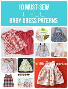 10 must sew free baby dress patterns - so perfect for gifts or for your own baby!