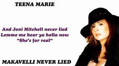 Teena Marie - Makavelli Never Lied 2004 Lyrics Included