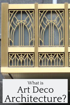 "Did you just finish reading or watching The Great Gatsby, and wonder, ""What is Art Deco Architecture?"" This post will hlep you answer that question."