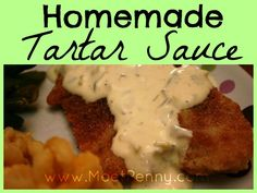 A simple recipe for homemade tartar sauce, perfect over fried fish.
