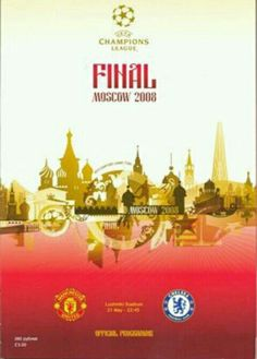 Man Utd 1 Chelsea 1 (6-5 p) in May 2008 in Moscow. Programme cover for the Champions League Final.