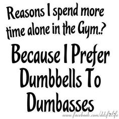If only I only had to deal with dumbbells I would be happy