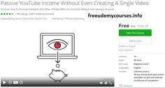 [100% Free #Udemy Course] Passive #YouTube #Income Without Even Creating A Single #Video   What will I learn?  Create a passive income from YouTube  Promote Clickbank offers on YouTube  Promote ANY type of offer on YouTube  Get hundreds and thousands of targeted views from YouTube videos  Who is this for?  Beginners  Newbies  Income seekers  Affiliate marketers  Intermediates  YouTube marketers  What are the requirements?  To be able to look for videos on YouTube.  To be able to find…