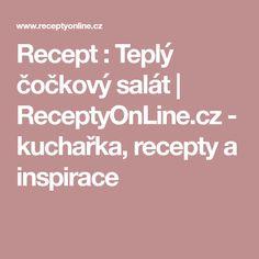 Recept : Teplý čočkový salát | ReceptyOnLine.cz - kuchařka, recepty a inspirace