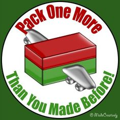 Pack One More Badge | MadeCreatively | Every Operation Christmas Child shoebox created reaches a child for Christ which is why our motto this year is