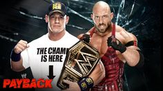 """Final card for WWE """"Payback"""" 2013 - Possible heel turns"""