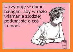 Polish Memes, Bad Humor, Weekend Humor, Wtf Funny, Funny Photos, Haha, Jokes, Sayings, Fanny Pics