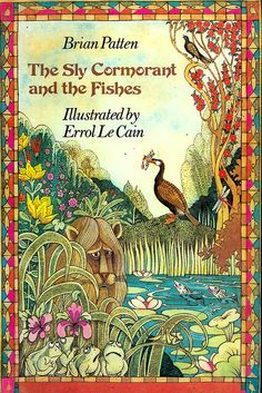"""""""The Sly Cormorant and the Fishes"""", Kestrel Books 1977. Illustrated by Errol Le Cain."""