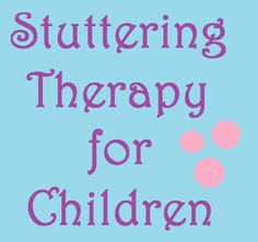 stuttering therapy for children