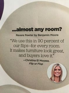"""Best paint Color to Sell your home fast HGTV magazine Benjamin Moore Revere Pewter. According to Christina El Moussa from HGTV's Flip or Flop, """"Benjamin Moore Revere Pewter"""" is the best paint color to (Best Paint Colors) Interior Paint Colors, Paint Colors For Home, Paint Colours, Interior Design, Best Neutral Paint Colors, Best Greige Paint Color, Paint Decor, Paint Colors For Basement, Paint Colors For Kitchen"""
