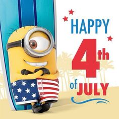 looking for Best of July quotes and sayings? We published some of best of July quotes, sms, messages here. Great collection of Fourth of July Quotes with images, pictures. Cute Minions, Minions Despicable Me, Funny Minion, Minion Stuff, Evil Minions, 4th Of July Images, Minion Mayhem, July Quotes, Happy Fourth Of July