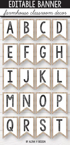 Editable Banner - Farmhouse Alphabet Bunting, Bulletin Board Letters Editable pennant banner printable perfect for your classroom decorating. Creating decorations for your classroom wall di. Classroom Wall Displays, Classroom Banner, Classroom Walls, New Classroom, Classroom Organization, Vintage Classroom Decor, Classroom Decor Themes, Classroom Design, Classroom Ideas