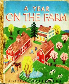 A Year on the Farm by Lucy Sprague Mitchell and illustratied by Richard Floethe, Simon and Schuster, 1948, B edition